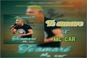 Mc Car Te Amaré Audio Original