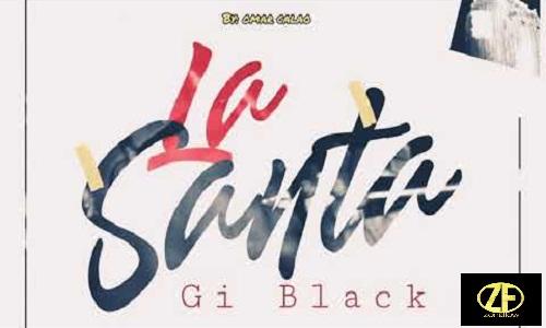 La Santa - GiBlack Audio (Original) champetas 2020