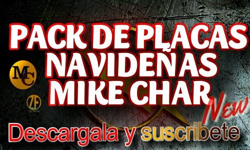 Pack Placas Navideñas Mike Char 2021 Nuevas