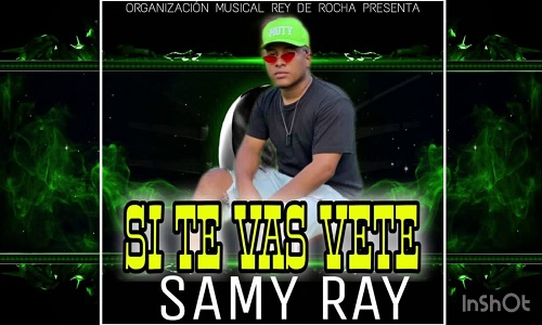 Samy Ray – Si Te Vas Vete (Audio Original) Rey de Rocha