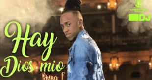 Ay Dios Mío – Young F – Imperio Vol 19 x Olímpica