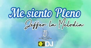 Me Siento Pleno (Audio Original) Jefer La Melodía Brother Música