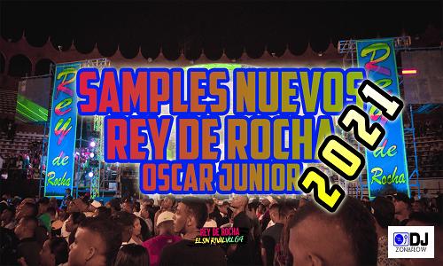 Samples Nuevos Rey De Rocha - Oscar Junior